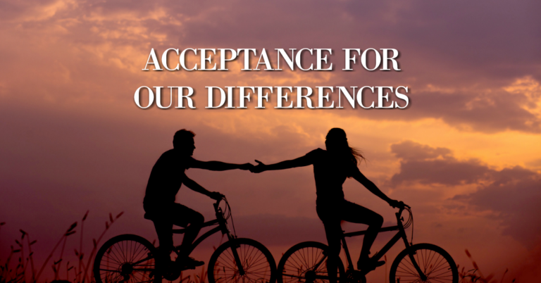 Acceptance For Our Differences
