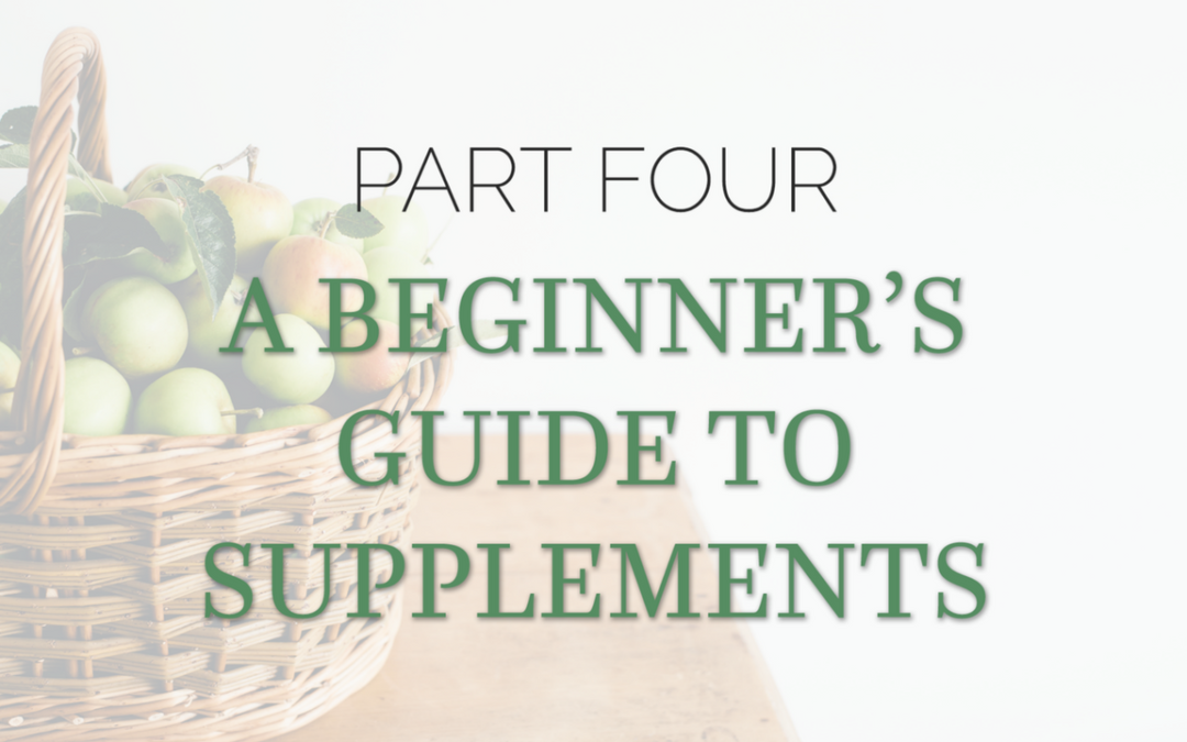 A Beginner's Guide to Supplements