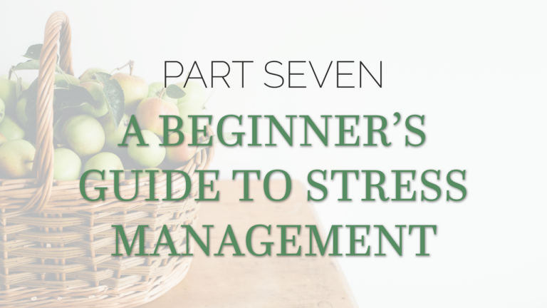 3 Ways to Manage Stress: A Beginners Guide