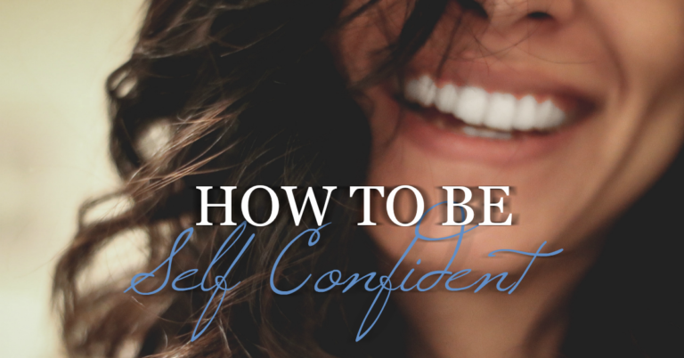 How To Be Self Confident: 3 Easy Steps